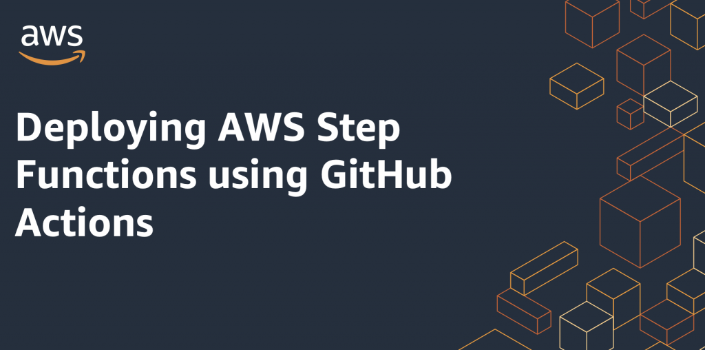 Deploying Step Functions using GitHub Actions