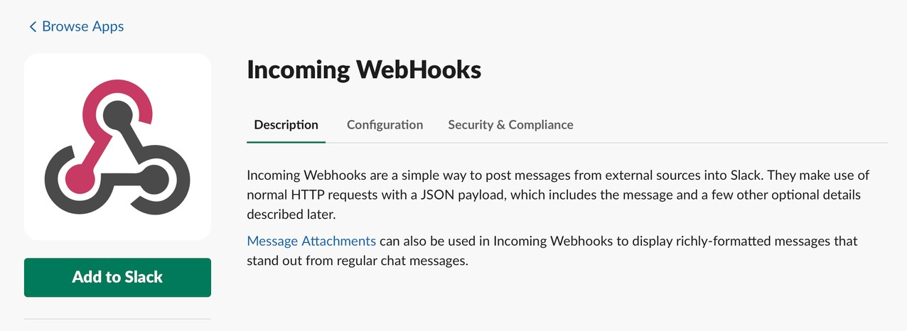 Slack home page to add Incoming Webhooks