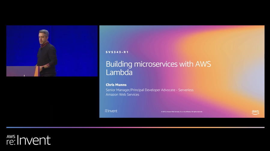Chris Munns presenting 'Building microservices with AWS Lambda' at re:Invent 2019