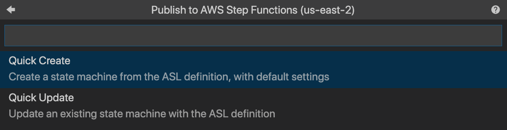 "Screen Capture from a Visual Studio Code flow to publish a state machine to AWS Step Functions with ""Quick Create"" highlighted"