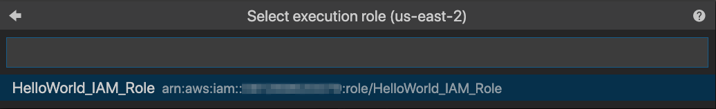 "Screen capture from Visual Studio Code showing a selection execution role dialog with ""HelloWorld_IAM_Role"" selected"
