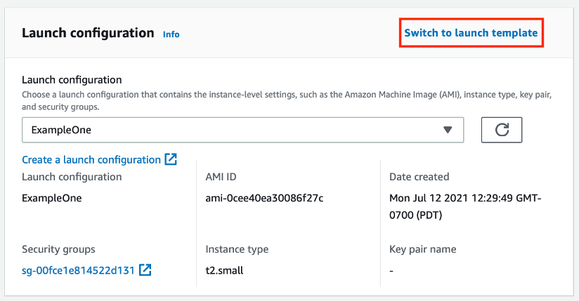 7. Next, scroll down to the Launch configuration section, and click Switch to launch template.