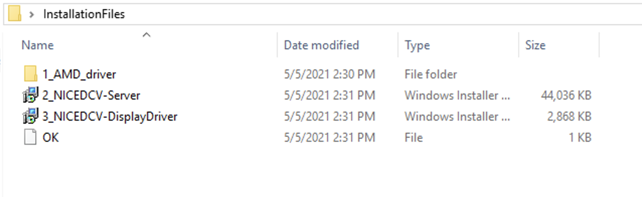 The contents of the InstallationFiles folder. It contains a folder 1_AMD_driver and files 2_NICEDCV-Server, 3_NICEDCV-DisplayDriver, OK
