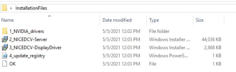 The contents of the InstallationFiles folder. It contains a folder 1_NVIDIA_drivers and files 2_NICEDCV-Server, 3_NICEDCV-DisplayDriver, 4_update_registry, OK