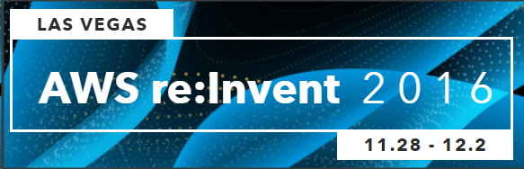 AWS re:Invent 2016 banner