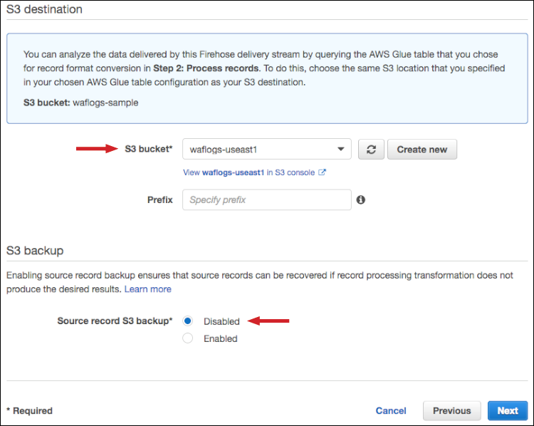 "Figure 6: Enter the S3 bucket name, and select ""Disabled"" for the Source record S3 backup"