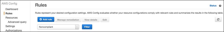 "Figure 9: Select the ""Noncompliant"" filter on the AWS Config Rules page"