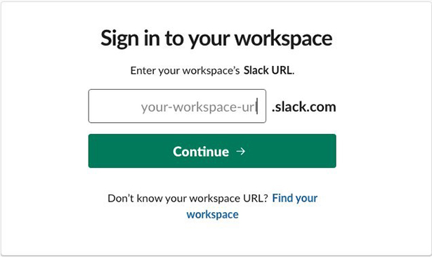 Figure 3: Slack workspace login