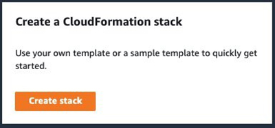 Figure 7: Create a CloudFormation stack
