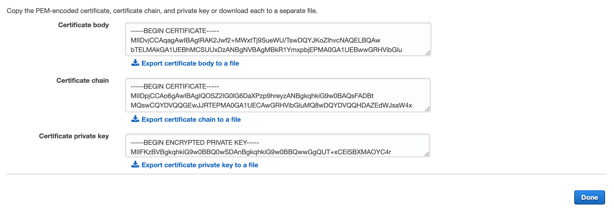 Figure 9: Get the PEM-encoded certificate, certificate chain, and private key