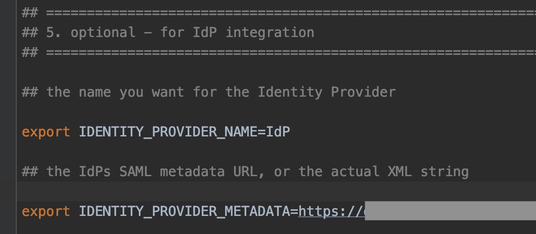 Figure 7: Editing the identity provider metadata in the env.sh configuration file