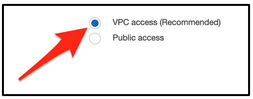 Figure 2: Select VPC access