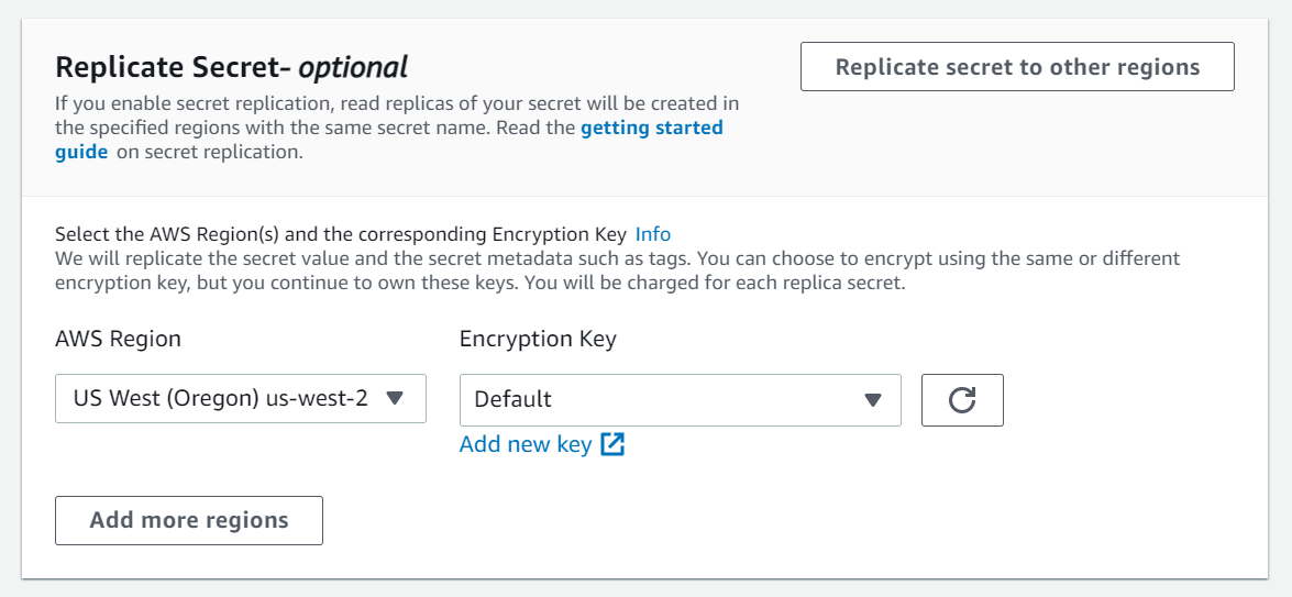 Figure 4: Configure secret replication