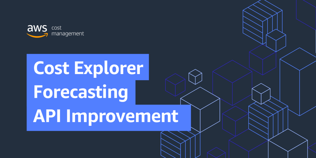 Cost Explorer Forecasting API Improvement