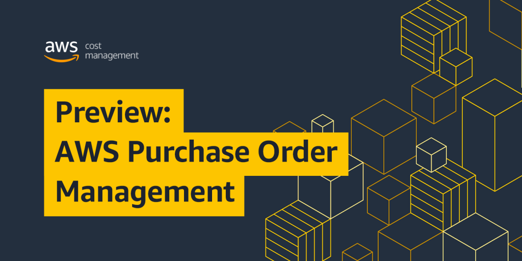 Preview: AWS Purchase Order Management