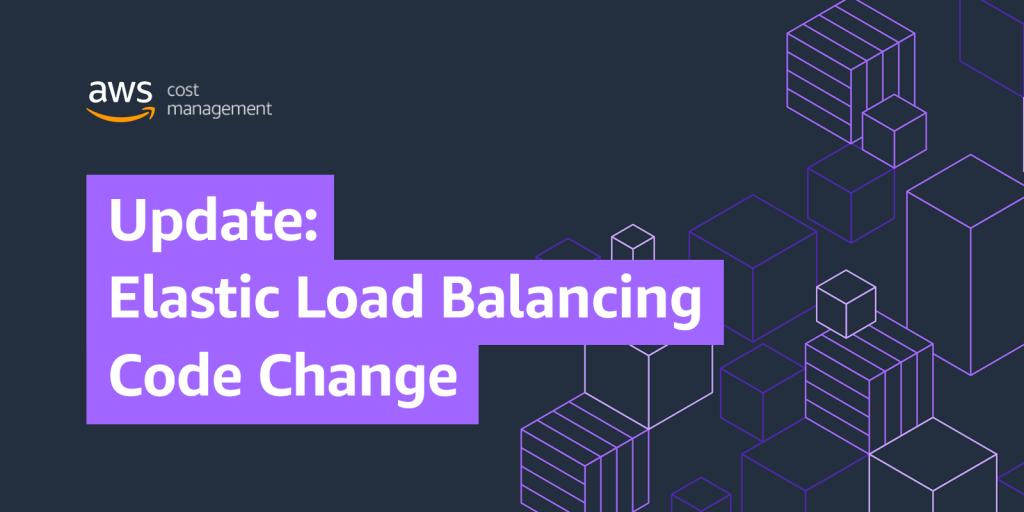 Update: Elastic Load Balancing Code Change