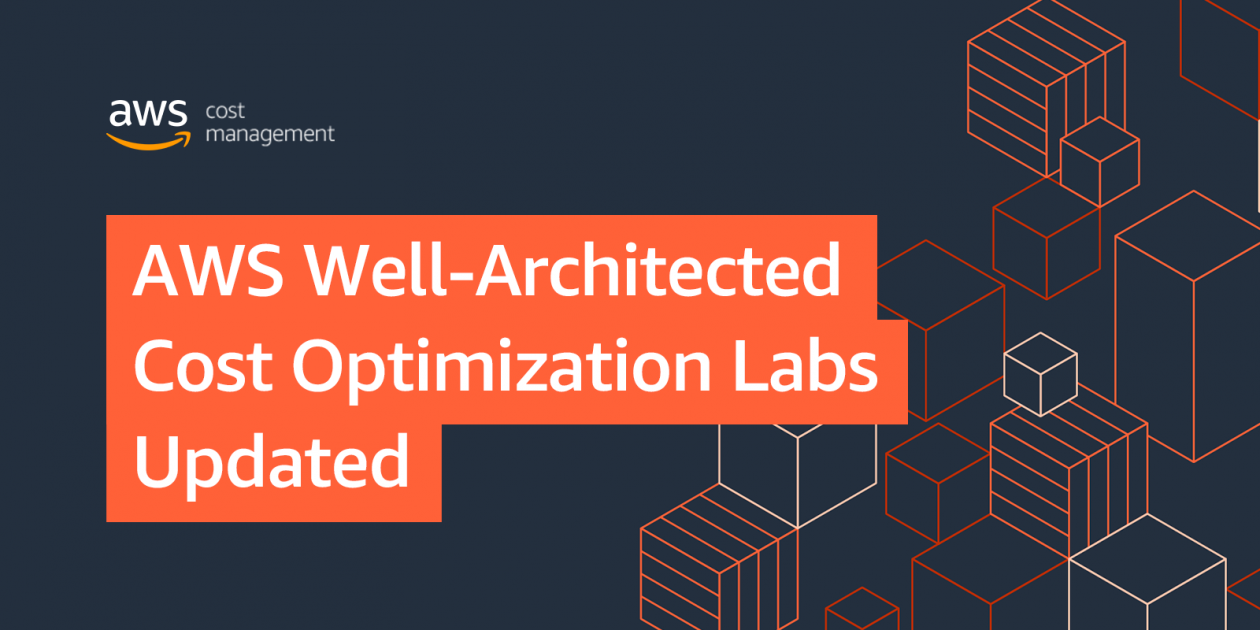 Aws Well Architected Cost Optimization Labs Updated Aws Cost Management