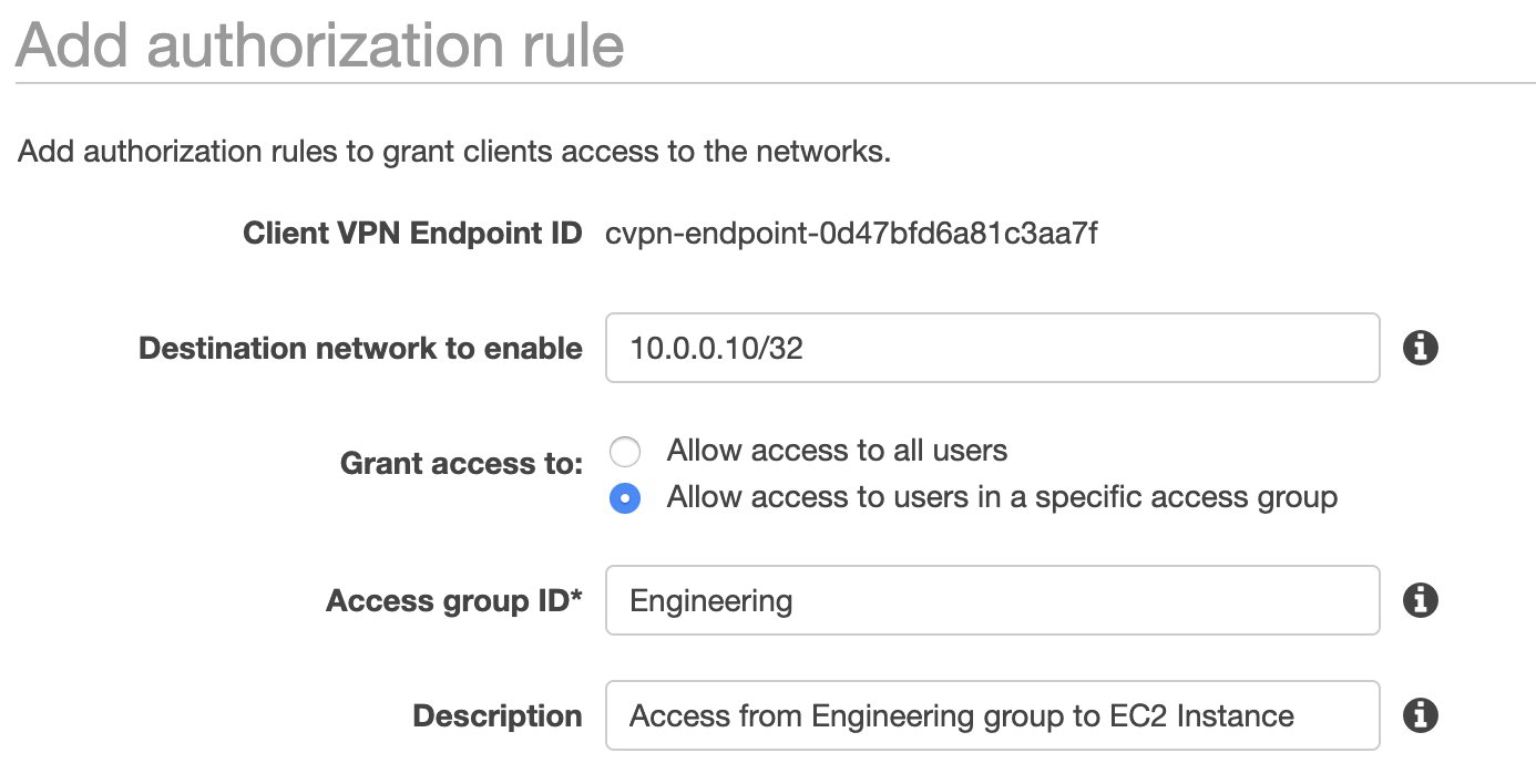 aws console ui for auth rules showing endpoint id guid destination network 10.0.0.10/32 all access to all users selected access id group set to engineering and text description of rule