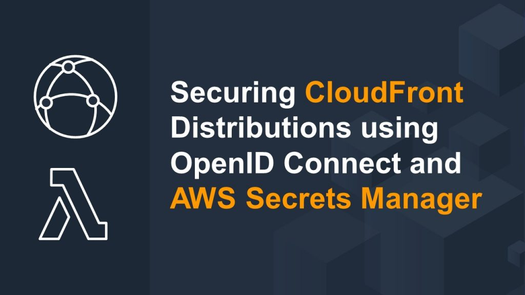 Securing CloudFront distributions