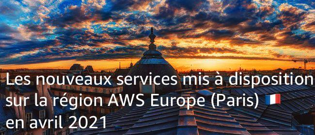 Nouveaux Services à Paris Avril 2021
