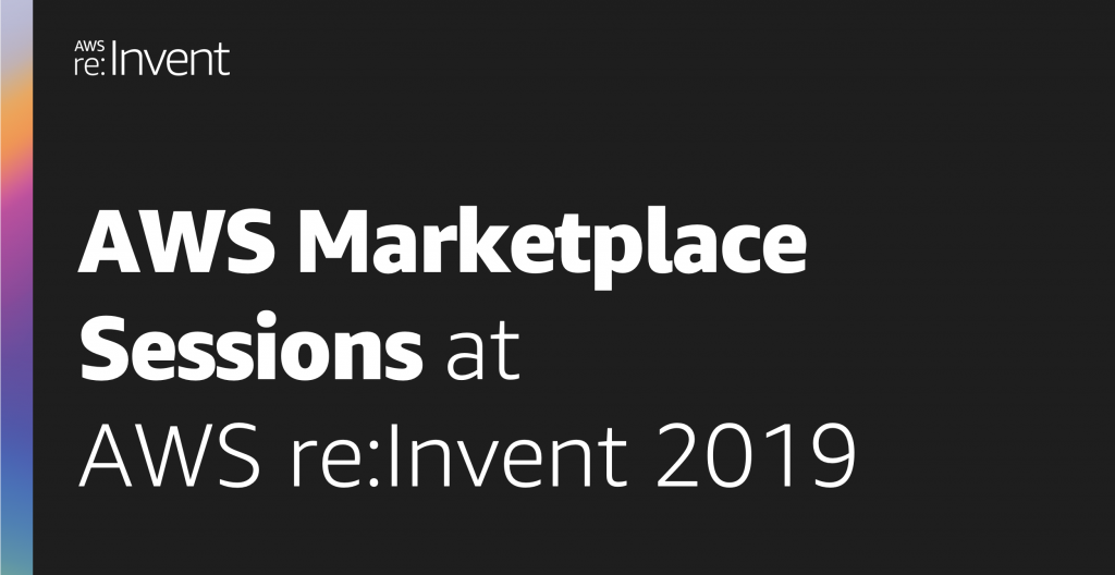 AWS Marketplace sessions reInvent 2019