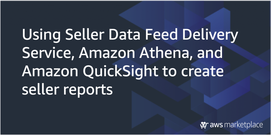 seller data feed delivery service for aws marketplace