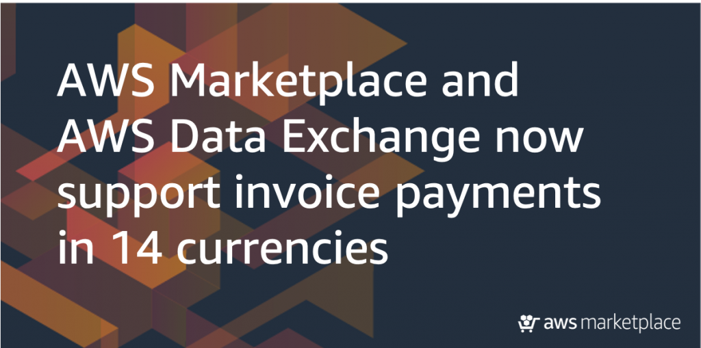 AWS Marketplace AWS Data Exchange 14 currencies
