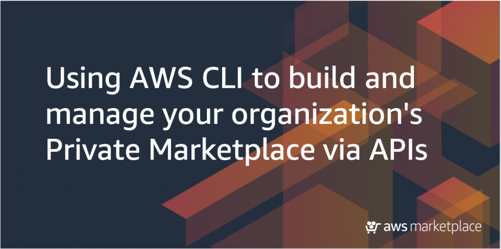 private marketplace APIs using AWS CLI