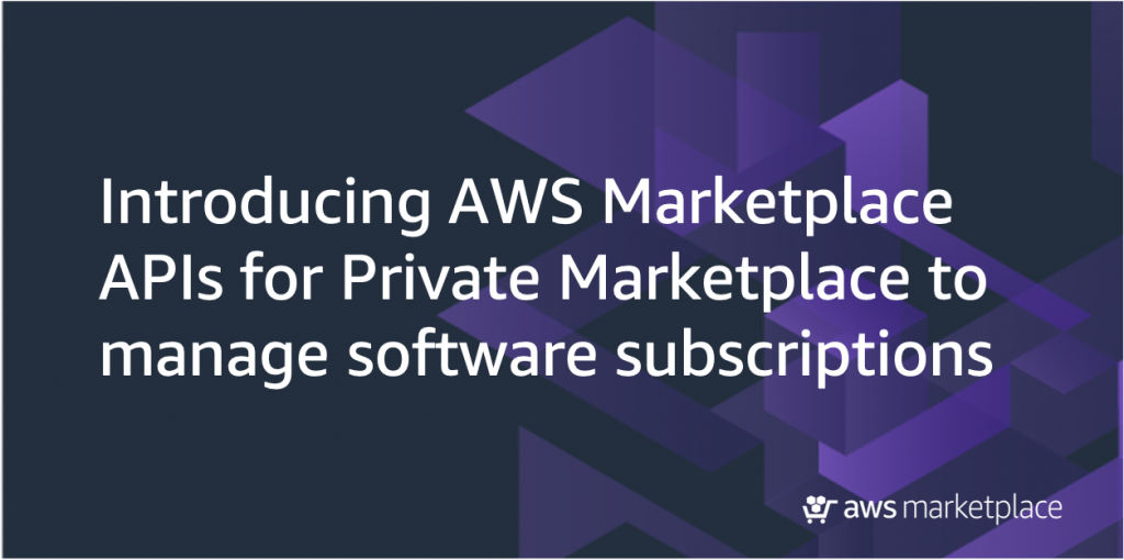 Introducing AWS Marketplace APIs
