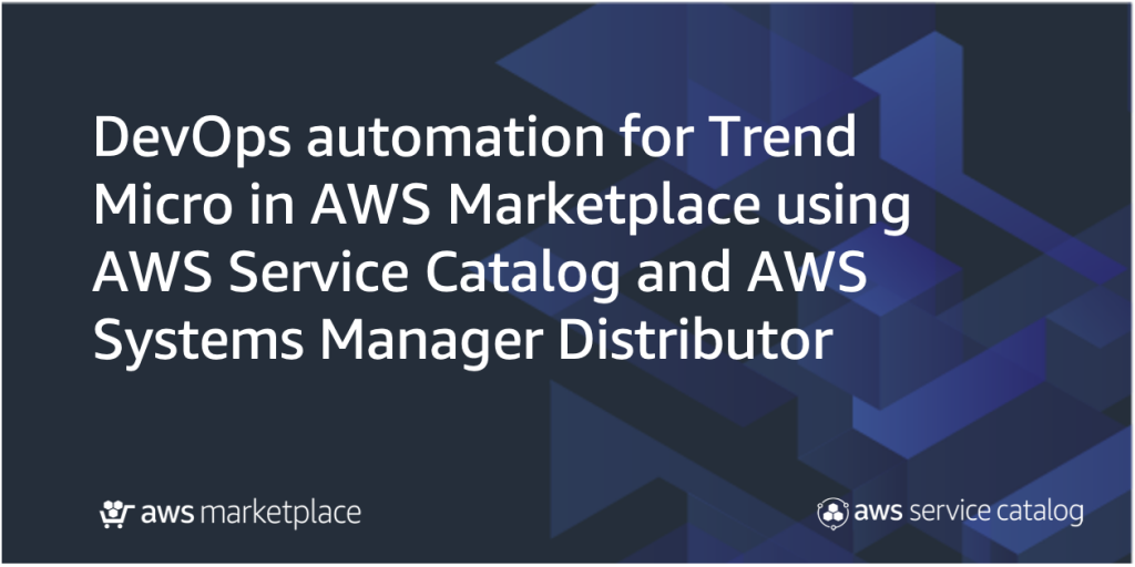 Trend Micro AWS Marketplace blog