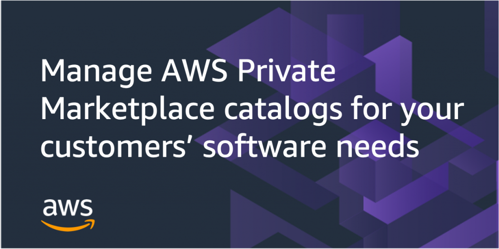 manaing AWS Marketplace private marketplace catalogs
