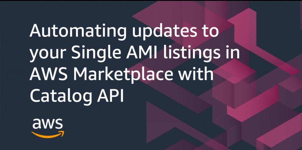 automating updates single ami listings catalog api