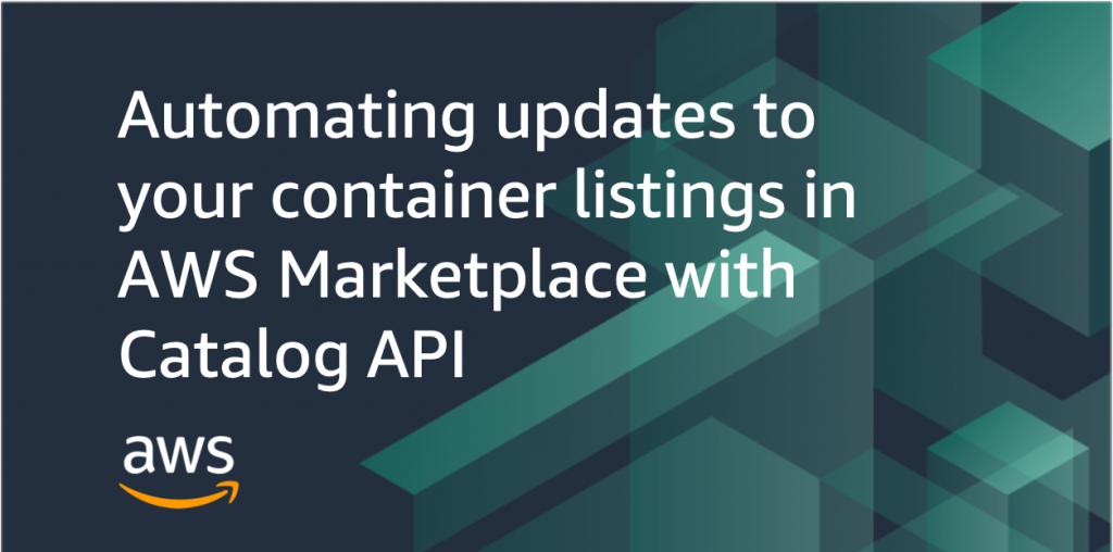 automating updates containers catalog api aws marketplace
