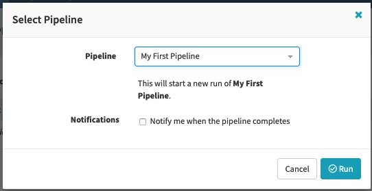 Prompt to run a pipeline.