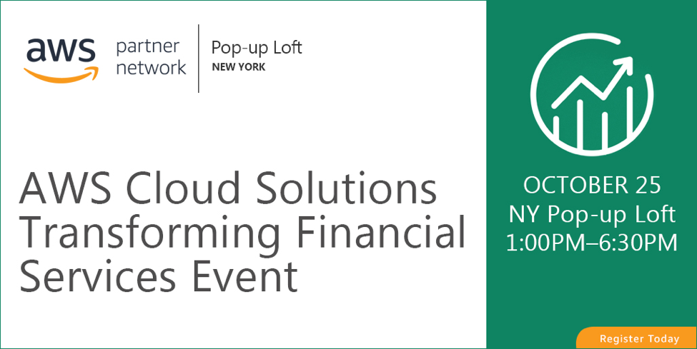 AWS Cloud Solutions Transforming Financial Services Event at AWS New