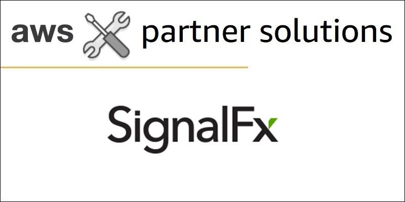 SignalFx_AWS Solutions