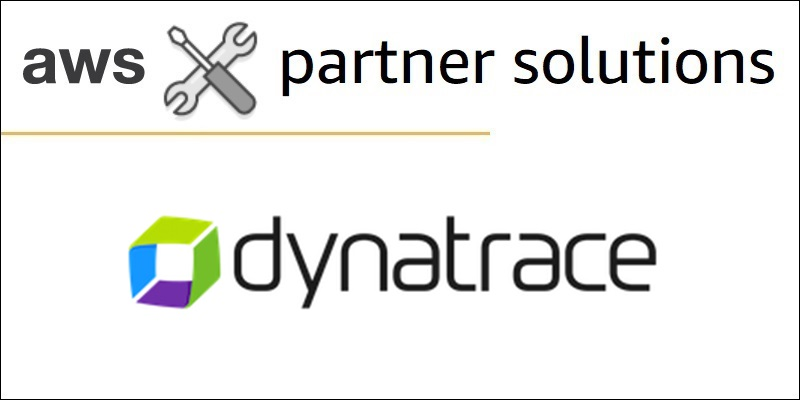 Dynatrace | AWS Partner Network (APN) Blog