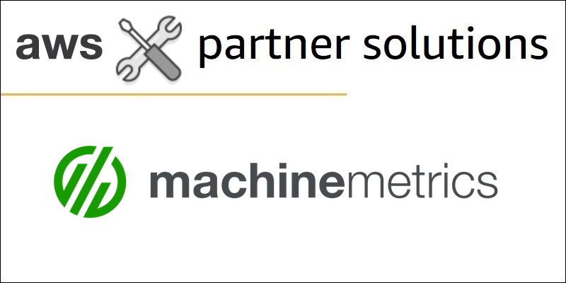 MachineMetrics_AWS Solutions