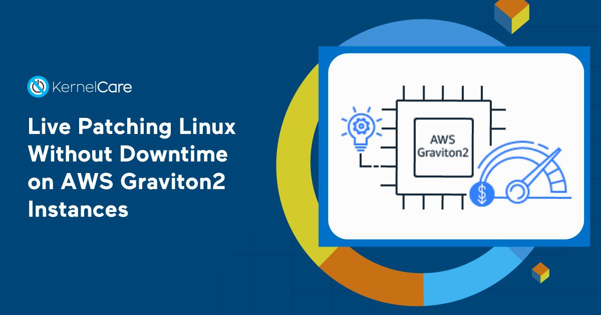 KernelCare-Graviton2-Cloud-Linux