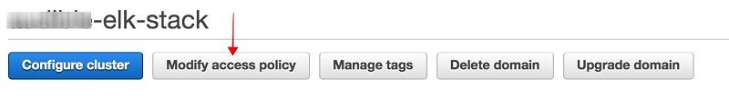 ES ドメインページと選択する [Modify access policy] ボタンのスクリーンショットプレビュー。