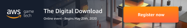 Register for AWS Game Tech: The Digital Download
