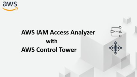 AWS IAM Access Analyzer and AWS Control Tower Featured Image
