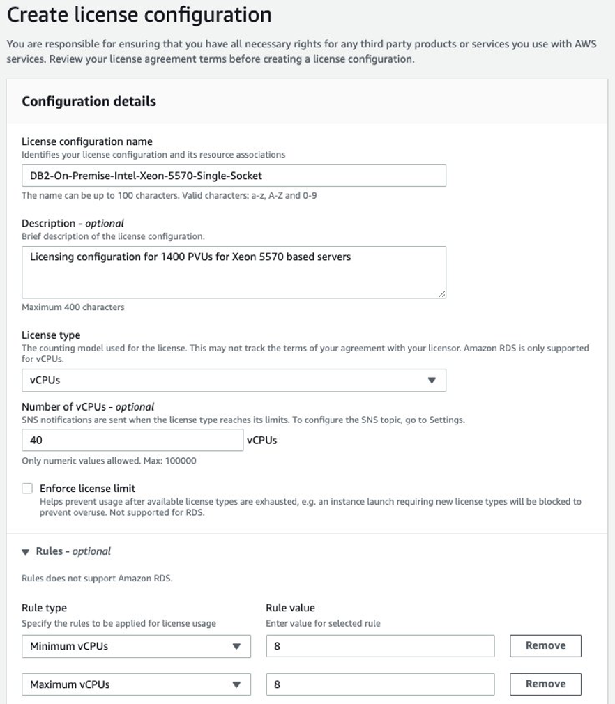 Image showing AWS License Manager create license configuration options for on-premises IBM Db2 license configuration