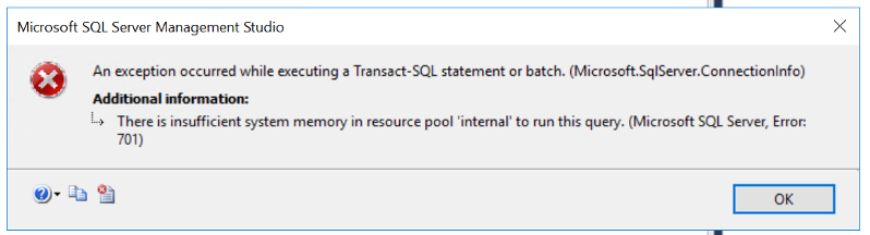 SQL Memory Error being displayed in Microsoft SQL Management Studio