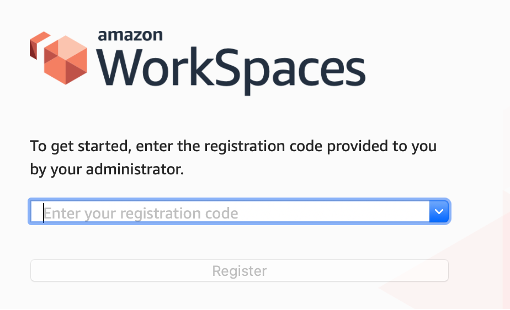 The Amazon WorkSpaces console displays a field for entering the registration code provided to you by your administrator.
