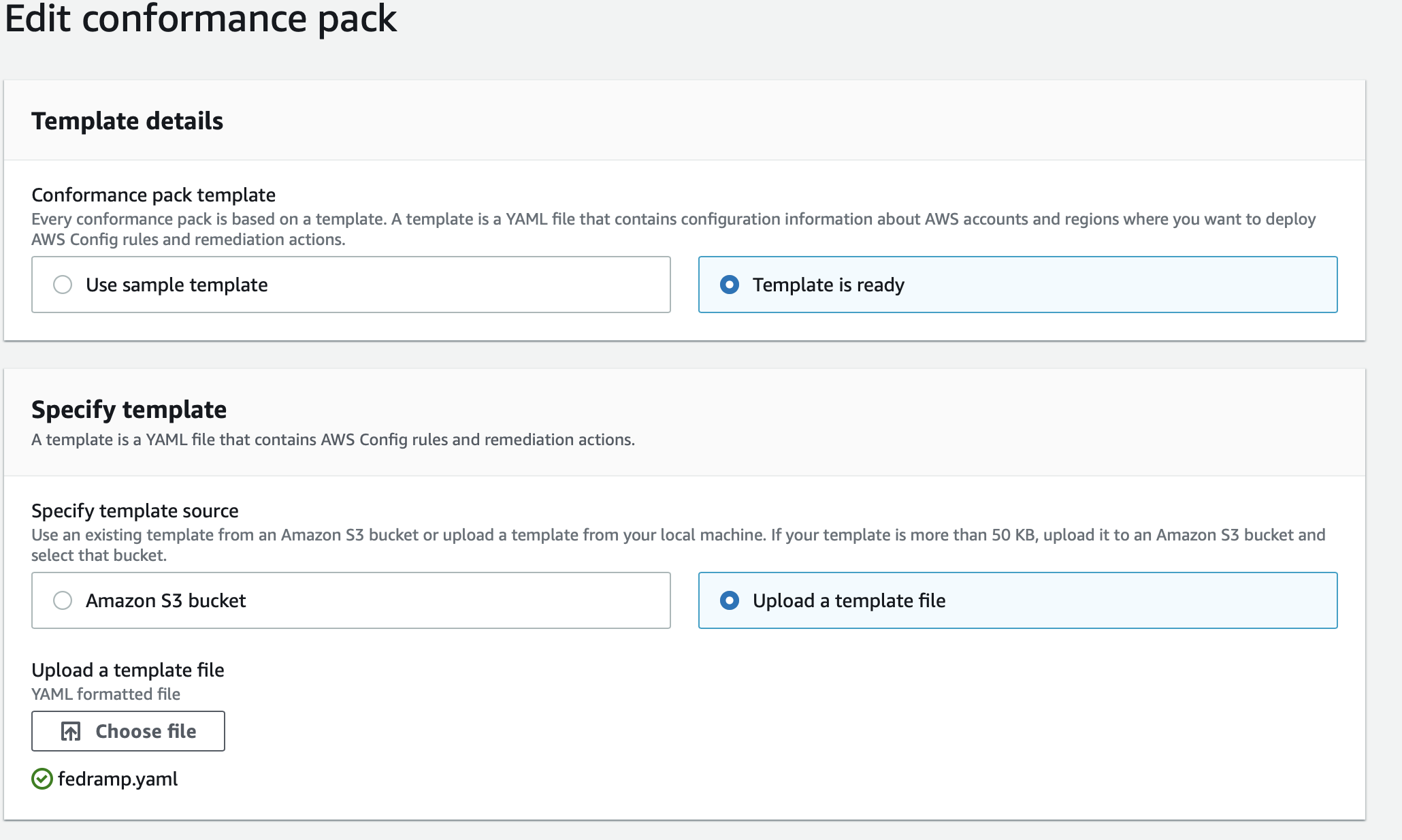 The Edit conformance pack page includes options for using a sample template, specifying a template source like an S3 bucket, and uploading a template file (in this case, fedramp.yaml).