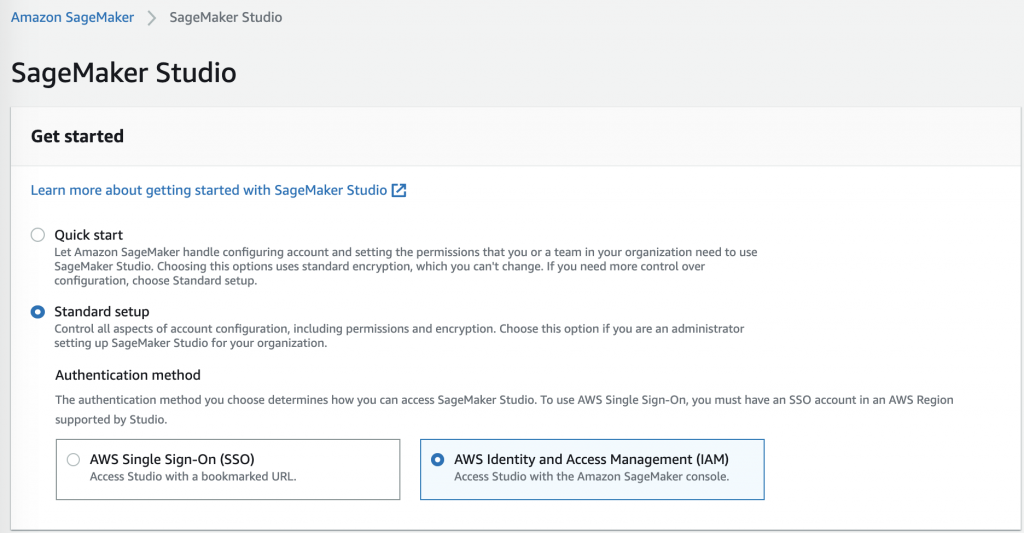 The SageMaker Studio page in the Amazon SageMaker console provides Quick start and Standard setup options. Standard setup is selected. The page also provides authentication options (AWS SSO or IAM). AWS Identity and Access Management (IAM) is selected.