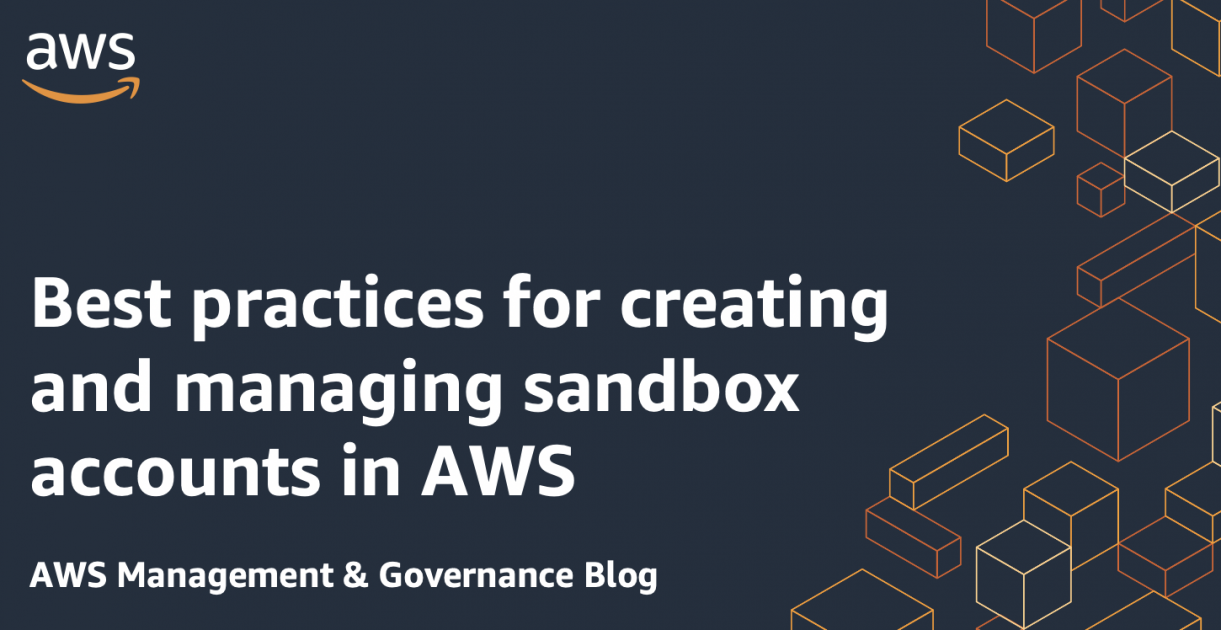 Best practices for creating and managing sandbox accounts in AWS - RapidAPI