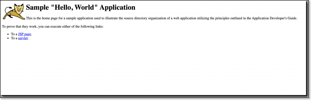 """The webpage for the """"Hello, World"""" application says, """"This is the home page for a sample application used to illustrate the source directory organization of a web application utilizing the principles in the Application Developer's Guide."""