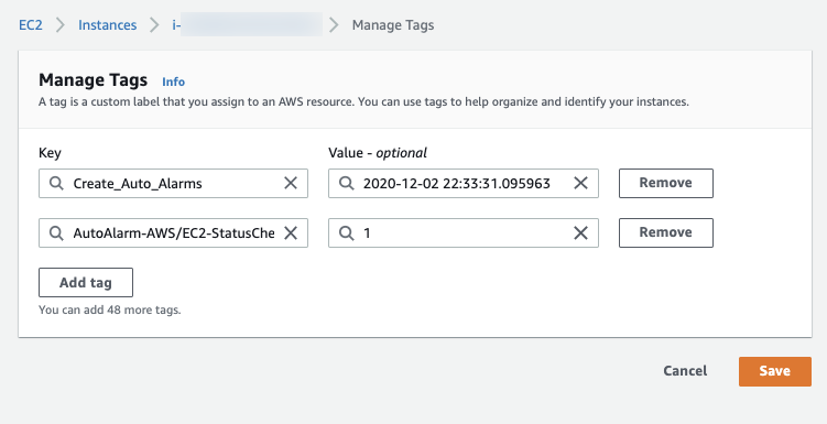 On the Manage Tags page, Create_Auto_Alarms and AutoAlarm-AWS/EC2-StatusCheck are entered in the Key fields. The value entered for an EC2 instance follows the custom alarm naming syntax for the StatusCheckFailed metric.